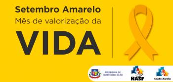 SETEMBRO AMARELO MÊS DE VALORIZAÇÃO DA VIDA